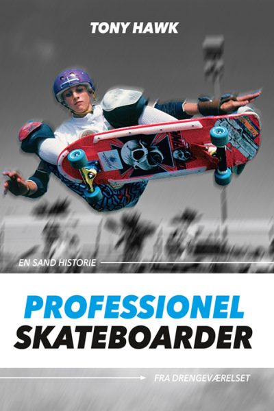 Tony Hawk - Professionel Skateboarder