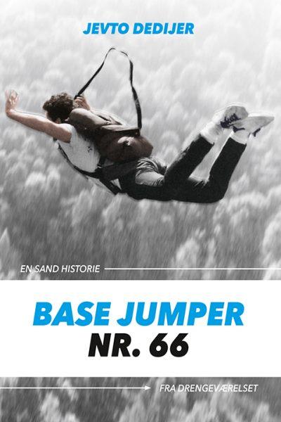 Jevto Dedijer - Base jumper nr 66